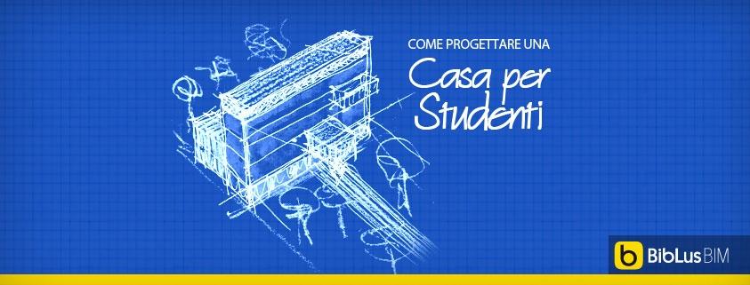 progetto casa per studenti