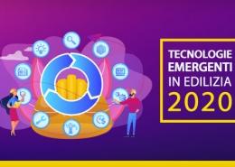 Tecnologie emergenti in edilizia 2020