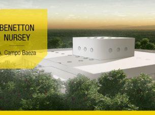 Benetton Nursey-A. Campo Baeza