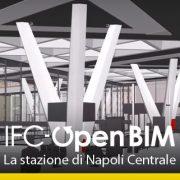 IFC-OPEN-BIMLa stazione di Napoli Centrale