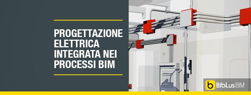 progettazione elettrica integrata nei processi bim