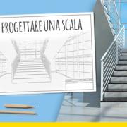 Progettazione scale interne - La guida completa