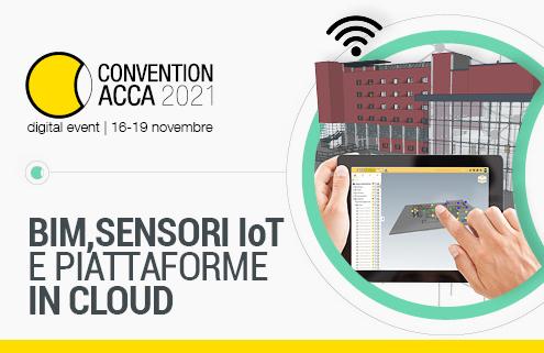 BIM IoT Piattaforme in cloud convention acca 2021